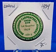 1939 Brotherhood Carpenters And Joiners Local 2116 Union Pin Pinback Button 1 1/4