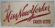 Old Miss New Yorker Coats Suits Store Display Advertising Sign Since 1891