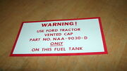 1953 1954 1955 1956 57 Ford Tractor 8n 9n All Models Fuel Gas Tank Warning Decal