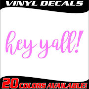 Hey Yall Southern Country Car Truck Auto Window Bumper Vinyl Decal Sticker