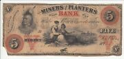 The Miners And Planters Bank Five Dollar Banknote Rare