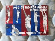 1972-73 Indiana Pacers Media Guide Yearbook 1971-72 + 72-1973 Aba Champions Ad