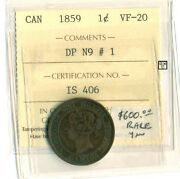 Canada 1859 One Cent Coin , Vf-20 , Iccs Certification No- Is 406 Dp N9 1