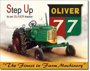 Oliver 77 Step Up Finest Machinery Farming Tractor Farm Equipment Metal Sign
