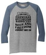 Mens Fireworks Barbecues Beer And Freedom Usa American Pride Gift Tee 3/4