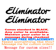 Pair Of 4x28 Eliminator Boat Hull Decals. Marine Grade. Your Color Choice 100