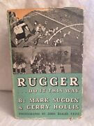 Rugger Do It This Way - Mark Sugden Gerry Hollis - 1st/1st 1946 Jacket - Rugby