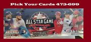 2018 Topps All Star Edition Baseball Singles Pick Your Cards 473-699