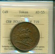 Iccs Province Of Canada 1850 Token One Penny Au-55 Ch Pc6a2 Br 719 Xnb 713