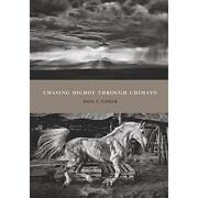 Chasing Dichos Through Chimayo Querencias - Hardcover New Don J. Usner A 2014