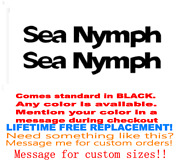 Pair Of 6.5 X 36 Sea Nymph Boat Hull Decals. Marine Grade. Your Color Choice