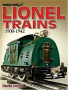 Standard Catalog Of Lionel Trains 1900-1942 By Doyle David