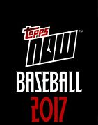 2017 Topps Now Baseball Cards • Choice Selection Of Rookies And Stars • Sold Out