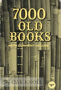 Bill Schroeder / 7000 Old Books With Current Values 1976