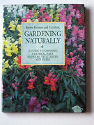 Better Homes And Gardens Gardening Naturally A Guide To Growing...