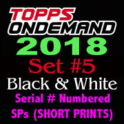 2018 Topps On Demand Baseball Set 5 Serial Numbered Sp Short Prints •sold Out