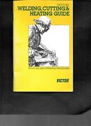 Victor - Oxy Fuel - Welding Cutting And Heating Guide - Set-up And Safe Operating