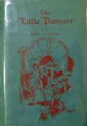 Mary P Childrenand039s Jenney / The Little Pioneers With A.l.s Signed 1st Ed 1928