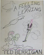 Ted Berrigan / A Feeling For Leaving Signed First Edition 1975