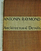 Antonin Architecture Raymond / Architectural Details 1938 2nd Edition