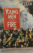 Norman Maclean / Exerpts From Young Men And Fire Uncorrected Proof 1st Ed 1992