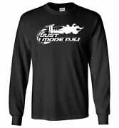 Turbo T-shirt - Just One More Psi - Long Sleeve Diesel Truck Wrx Supra Civic Gti