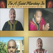 Bruce James Coleman, Jr. - I'm A Saint Marching In The Mix Tape Of Righteousnes