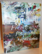 Joan Art Mitchell / Fremicourt Paintings 1960 62 First Edition 2005