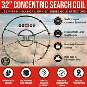 Detech 32 Concentric Search Coil For Minelab Gpx Gp Sd Series Gold Detectors