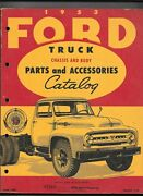 Ford Truck Chassis And Body Parts And Accessories Catalog 1953 Edition