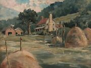 Painting By John Day Emery1888-1956 Landscape Farmhouse Bails Of Hay