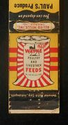 1940s Wayne Poultry And Livestock Feeds Pauland039s Produce Phone 4451 Alcester Sd Mb