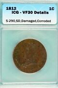 1812 - Icg Vf30 Details Classic Head Large Cent Hd0257