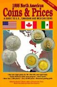 1998 North American Coins And Prices A Guide To U. S. Canadian And Mexican...