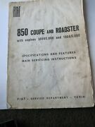 Fiat 850 Spider Coupe 843cc Specification And Main Servicing Instructions