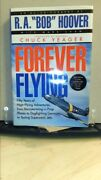 Forever Flying Signed By Mark Shaw R. A. Bob Hoover