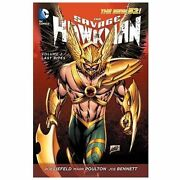 The Savage Hawkman Wanted Vol. 2 By Rob Liefeld And Tom Defalco 2013 Paperback