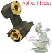 Set Milling Machine Parts J Head X Axis Y Axis Feed Nut And Bracket For Bridgeport