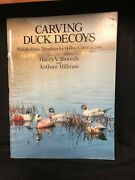 Carving Duck Decoys Harry V Shourds Anthony Hillman -includes Templates
