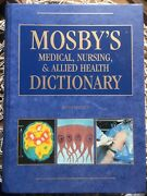 Mosby's Medical, Nursing And Allied Health Dictionary By Walter D. Glanze, Lois