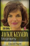 Jackie Kennedy Biography Bio Book Jackie Onassis By Right, David Paperback