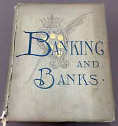 History Of Banking And Banks By Sidney Dean Banking System United States 1884