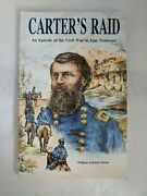 Signedandinscribed-carterand039s Raid An Episode Of The Civil War In East Tennessee Ln
