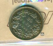 Iccs Canada 1885 - 25cents Coin Ef-40 Long Curved Top 5 Cert. No.- Bw 476 X