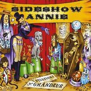 Sideshow Annie - Delusions Of Grandeur New Cd