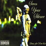 Seven Year Silence - Sorry For Your Loss New Cd