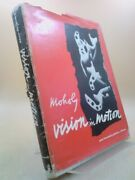 Vision In Motion 1st Ed By Lszl Moholy-nagy