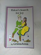 Signedandinscribed- Eldonand039s Search For Joy By Annette Williamson And Granaanna Ln