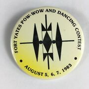 Vtg 80s Fort Yates Pow-wow And Dancing Contest Pinback Button 1983 Native American
