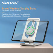 Nillkin For Ipad 15w Qi Wireless Charger Tablet Aluminum Foldable Stand Holder